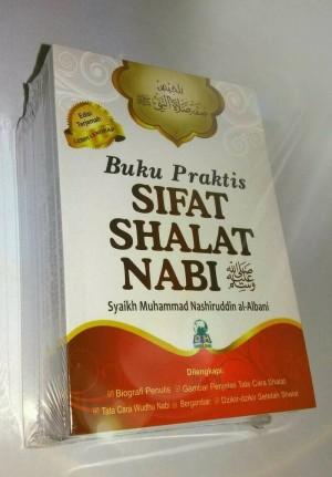 Buku Praktis Sifat Shalat Nabi Shallallahu 'Alaihi Wa Sallam