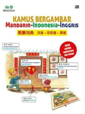 Kamus Bergambar 3 ( Tiga ) Bahasa Mandarin - Indonesia - Inggris