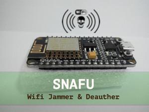 SNAFU - ESP8266 WIFI Deauther