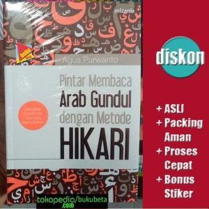Pintar Membaca Arab Gundul dengan Metode Hikari - Agus Purwanto