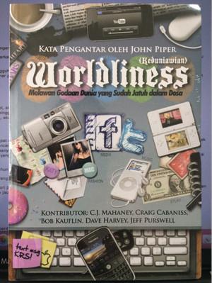 Worldliness / Keduniawian