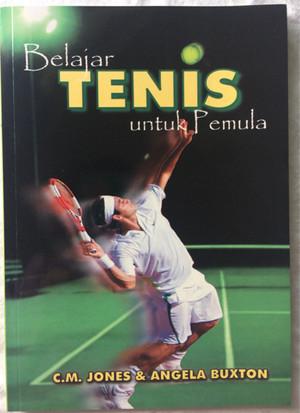 Belajar Tenis untuk Pemula - C.M. Jones & Angela Buxton
