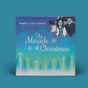 Robert & Lea – The Miracle of Christmas (CD)