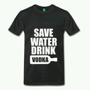 Kaos Save Water Drink Vodka - Hitam