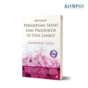 Menjadi Perempuan Sehat dan Produktif di Usia Lanjut