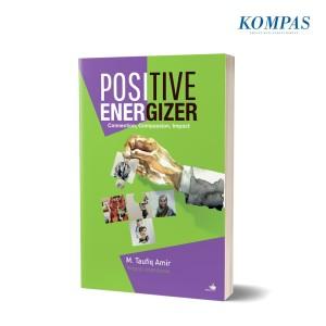 Positive Energizer: Connection, Compassion, Impact