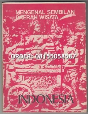 DIRJEN PARIWISATA - MENGENAL SEMBILAN DAERAH WISATA INDONESIA