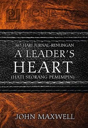 A Leader's Heart - John Maxwell