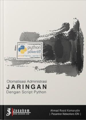 Otomatisasi Administrasi Jaringan dengan Script Python