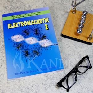 ELEKTROMAGNETIK 2 - Karangan Prof. Yohanes Surya