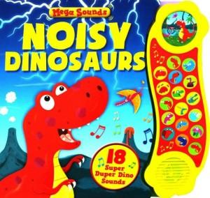 noisy dinosaur (sound book)