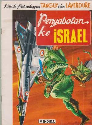 Kisah Petualangan Tanguy Dan Laverdure : Penyabotan Ke Israel