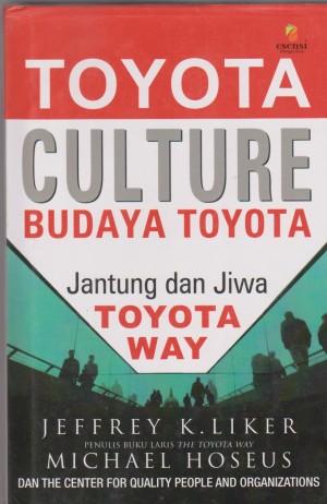 Toyota Culture : Budaya Toyota