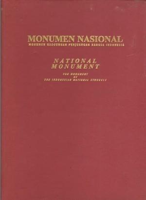 Monumen Nasional,Monumen Keagungan Perjuangan Bangsa Indonesia