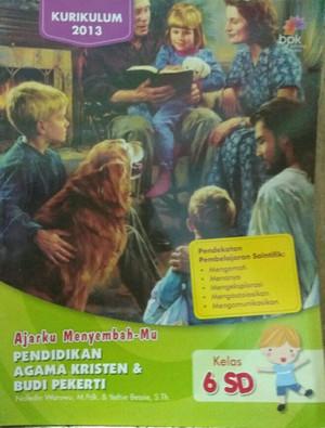 Jual Buku Sd Kelas 6 Ajarku Menyembahmu Pendidikan Agama Kristen Kelas 6 Sd Jakarta Barat Buku Berkelas Tokopedia