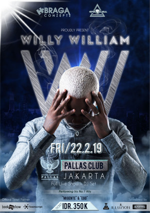 Willy William Live at Pallas Club Jakarta 22 February 2019