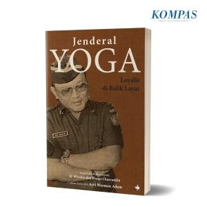 Jenderal Yoga – Loyalis di Balik Layar