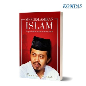 Mengislamikan Islam – Empat Puluh Catatan Candra Malik