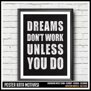 Jual Baru Dreams Don T Work Unless You Do Poster Quote Inspiratif Jakarta Selatan Aldiyunanda Tokopedia