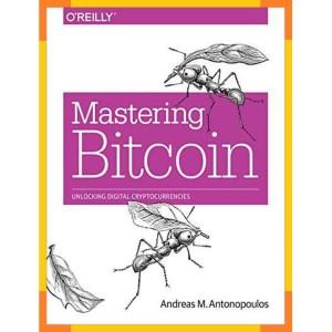 mastering bitcoin unlocking digital cryptocurrencies