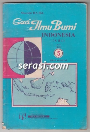 MARZUKI HA - SARI ILMU BUMI INDONESIA INDONESIA (SBI) UNTUK KELAS 5 SD