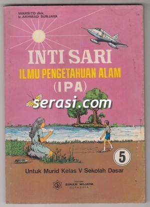 WARSITO - INTISARI ILMU PENGETAHUAN ALAM (IPA) KELAS 5 SD