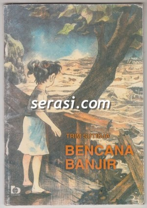 TRIM SUTIDJA - BENCANA BANJIR