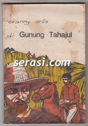 BERNARD PALMER - DANNY ORLIS DI GUNUNG TAHAJUL