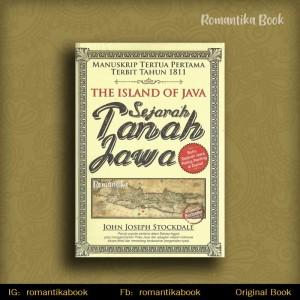 The Island Of Java Sejarah Tanah Jawa - John Joseph Stockdale