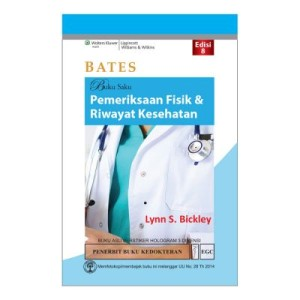 EGC BATES Buku Saku Pemeriksaan Fisik & Riwayat Kesehatan Edisi 8