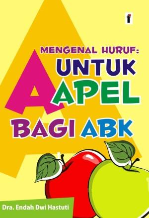 Buku Mengenal Huruf: a untuk apel bagi ABK