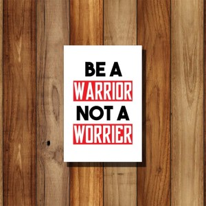 Poster Kayu Quotes Wall Decor Be A Warrior 2030