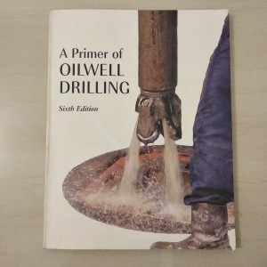 A Primer Of Oilwell Drilling - Ron Baker