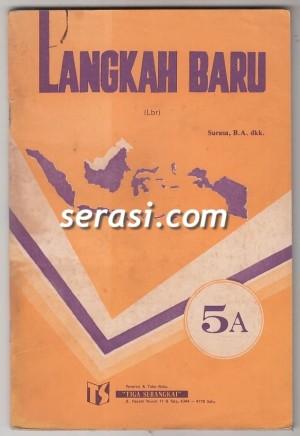 SURASA BA - LANGKAH BARU PELAJARAN BAHASA INDONESIA JILID 5A