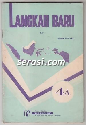 SURASA BA - LANGKAH BARU PELAJARAN BAHASA INDONESIA JILID 4A