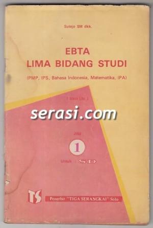 SUTEJO SM - EBTA LIMA BIDANG STUDI JILID 1 UNTUK KELAS 3 SD