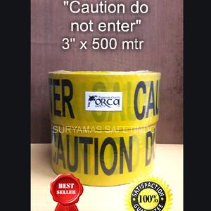"Baricade tape CAUTION DO NOT ENTER 3""(75mm)x500mtr"