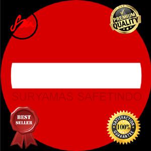 Rambu dilarang masuk/verboden/perboden 60cm plat 1.2mm(ASLI)