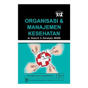 EGC Organisasi & Manajemen Kesehatan Grace