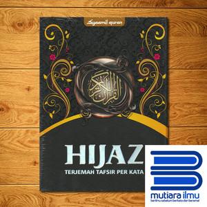 Al-Quran Hijaz Terjemah Tafsir Perkata Besar A4