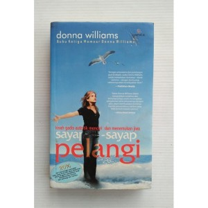 Sayap sayap Pelangi by Donna Williams