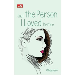 Just The Person I Loved Before by Ollyjayzee
