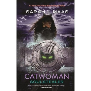 Catwoman: Soulstealer by Sarah J Maas