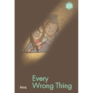 Every Wrong Thing by Jacq