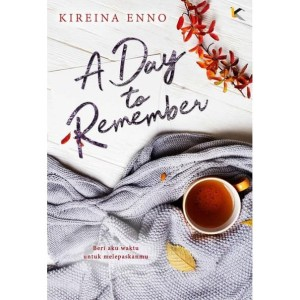 A Day To Remember by Kireina Enno