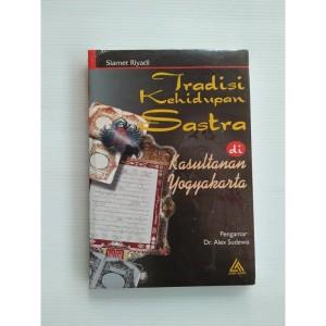Tradisi Kehidupan Sastra di Kesultanan Yogyakarta