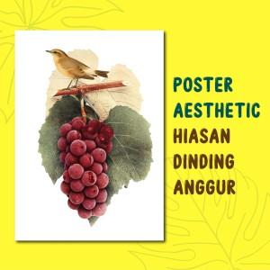 Jual Posteria Poster Aesthetic Hiasan Dinding Motif Buah Anggur Kota Malang Posteriaindonesia Tokopedia