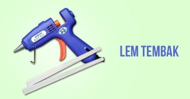 Glue Gun: perekat serba bisa 1