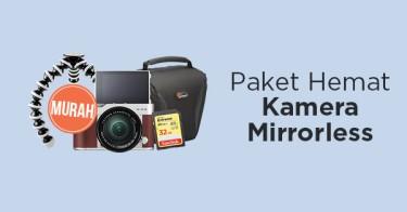 Jual Paket Hemat Kamera Mirrorless dengan Harga Terbaik dan Terlengkap