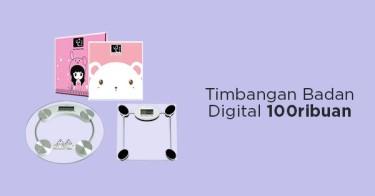 Timbangan Badan Digital 100ribuan